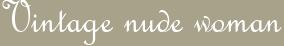 Vintage nude woman
