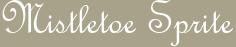 Mistletoe Sprite