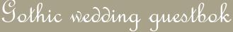 Gothic wedding guestbok