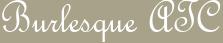 Burlesque ATC